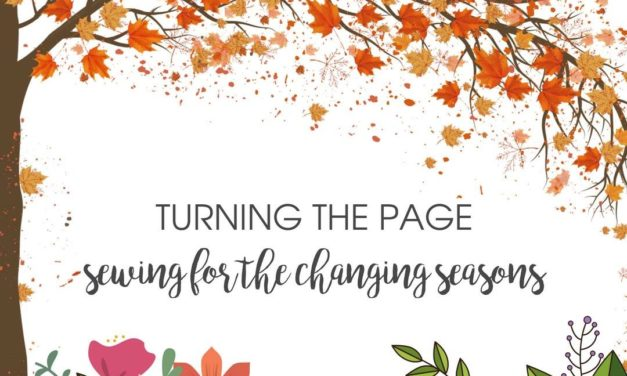 Sewing for the Changing Seasons – Rebecca Page